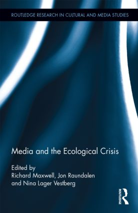 Media and the Ecological Crisis. Book cover.